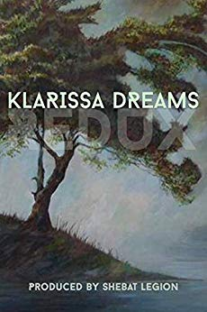 Book Review: Klarissa Dreams Redux: An Illuminated Anthology – produced by Shebat Legion